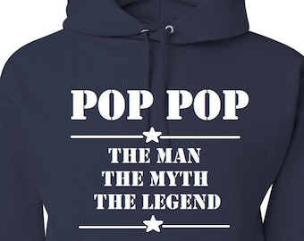 Gift for Grandpa POP POP The Man The Myth The Legend Black Hoodie Blue Hoodie Gift for Pop Pop Present for Dad Fathers Day Gift Christmas