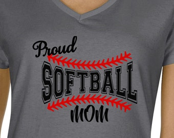 Proud Softball Mom, Softball Shirt, Moms Softball Shirt, Tee for Softball Mom, Softball Tee, Moms Softball V Neck, Gift for Mom, Moms Tee
