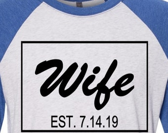 Wedding Shirts, Valentine's Raglan, Couple Tees, Hubs Raglan, Wife Raglan Baseball Tees Husband and Wife Tee Established in Year Tee for Him