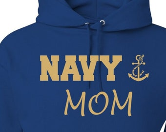 Navy Hoodie Navy Sweatshirt Gift For Mom Deployment Gift Military Clothing Military Hoodie Armed Forces Apparel Mom Gift Present for Mom