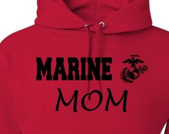 Marine Hoodie, Mom Sweatshirt, Marine Mom, Deployment Gift, Military Clothing, Military Hoodie, Hoodie for Mom, Present for Militarty Mom