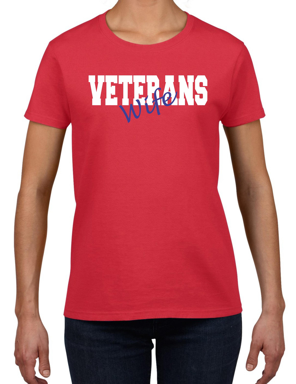 Veterans Wife Tee Military Shirt Gift for Wife Veterans  5d4570d0f