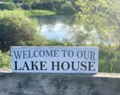 Welcome to our Lake House Welcome Sign Lake House Sign Lake Decor Rustic Signs Wooden Signs