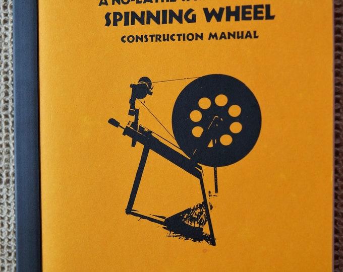 A No Lathe Saxony Style Spinning Wheel Construction Manuel