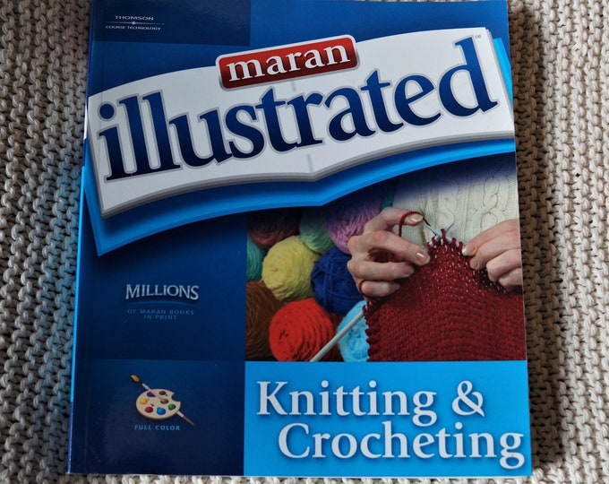 Illustrated Knitting and Crocheting full color many illustrations sale price free shipping offer