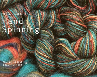 Spinning Book: The Ashford Book of Hand Spinning/ Jo Reeves