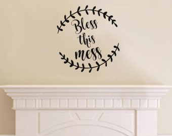 Bless This Mess Vinyl Wall Decal, Vinyl Wall Decal
