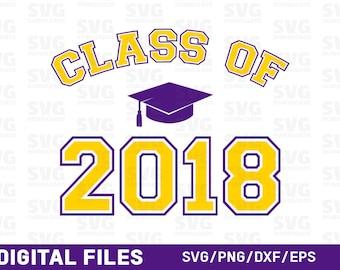 Class of 2018 SVG, Graduation SVG, Graduate svg, Graduation Cut File, Clipart, Cut Files, SVG Files, Files for Silhouette, Cricut Files