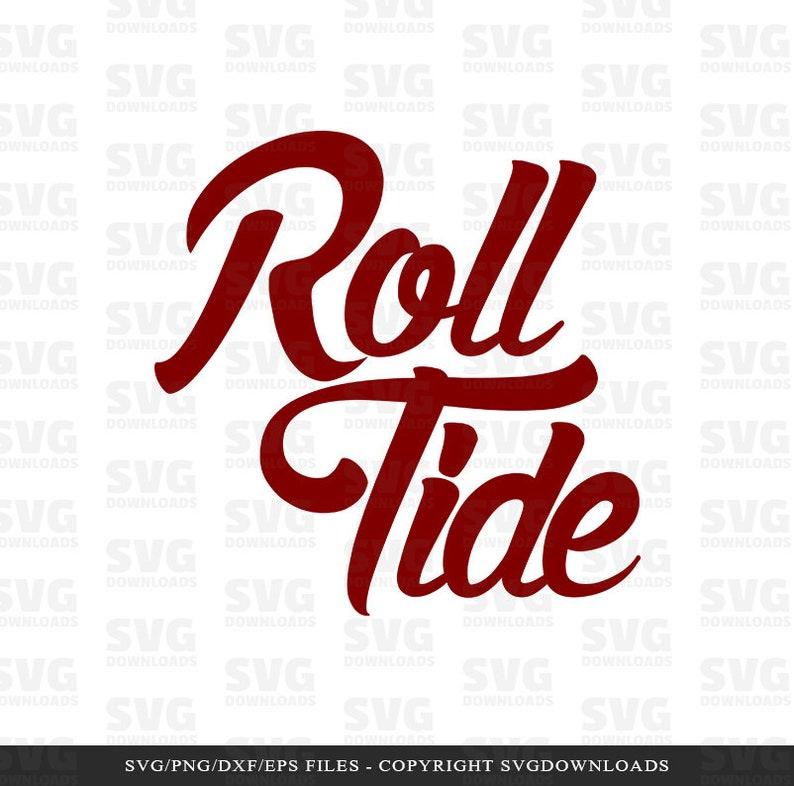Roll Tide SVG Graphic Alabama Crimson SVG Silhouette Files image 1