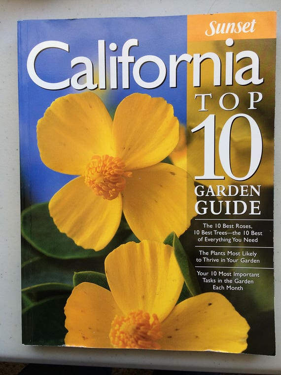Sunset California Top 10 Garden Guide Book Best Plants Trees Etsy