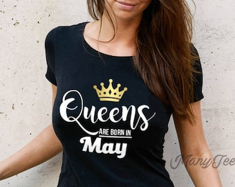 d769aa8fd Queens are born in may queens are born in may shirts queens are born in may  shirt may girls t shirt may birthday gifts may birthday shirt