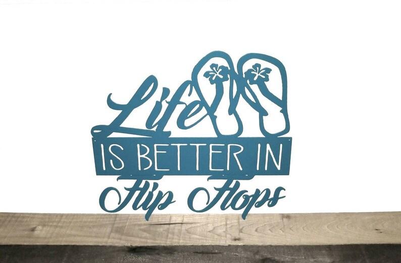 0b415dcd7d7b Life is Better in Flip Flops Sign Metal Wall Decor Beach Sign