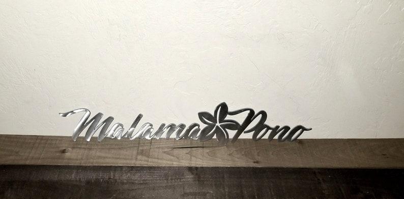 Malama Pono Hawaiian Sign Take Care Good Bye Sign Hawaiian Etsy