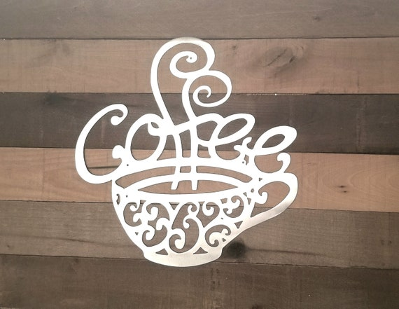 Coffee Cup Sign Metal Coffee Sign Wall Art Gifts for Coffee | Etsy