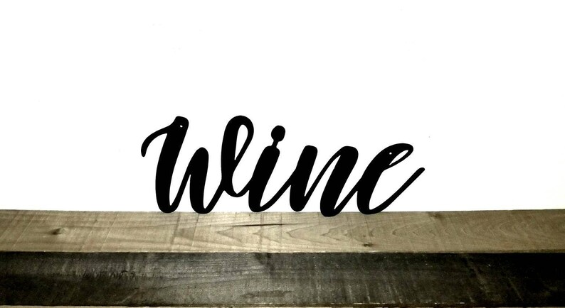 Wine Art Metal Wall Word Wine Decor For Wall Wine Kitchen Etsy