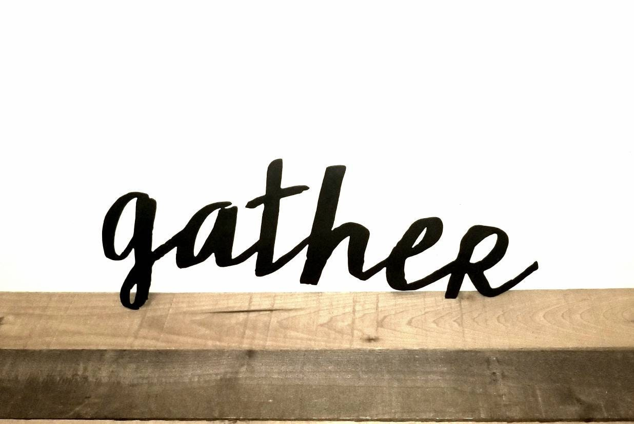 Gather Sign Metal Wall Art Word Art For Dining Room Kitchen Etsy