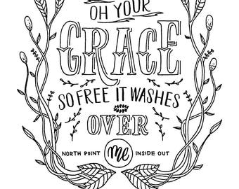 Oh Your Grace So Free
