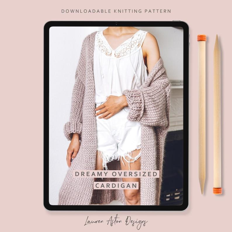 Knitting Pattern  Dreamy Oversized Cardigan instant image 0