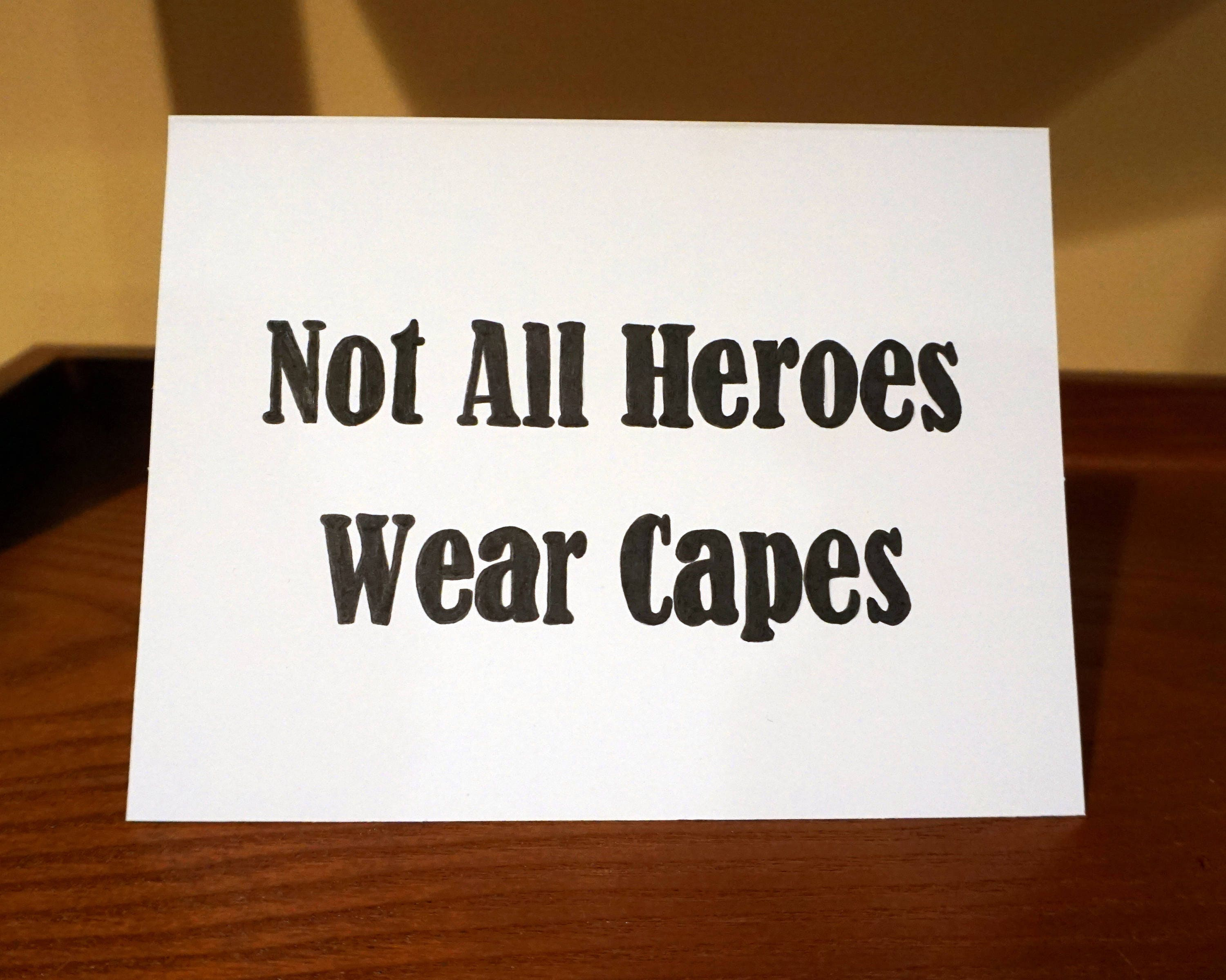 Not All Heroes Wear Capes Greeting Card Fathers Day Etsy