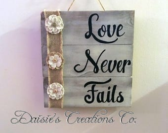 Love Never Fails // Wood Sign // Wood Wall Hanging // Hand Painted