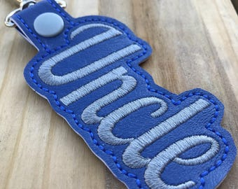 Embroidered Uncle Snap Tab/Embroidered Uncle Keychain/Embroidered Uncle Key Fob