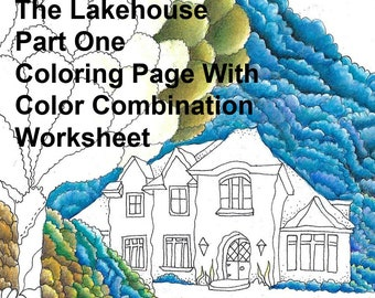 The Lakehouse Coloring Page With Color Combination Chart And Worksheet Part One