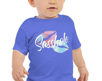 03dcfbb1 Sasshole® Baby Jersey Tee, Baby Tshirt, Funny Tee, Baby Tee, Girl Shirt, Sasshole  Shirt, 6mo-24mo