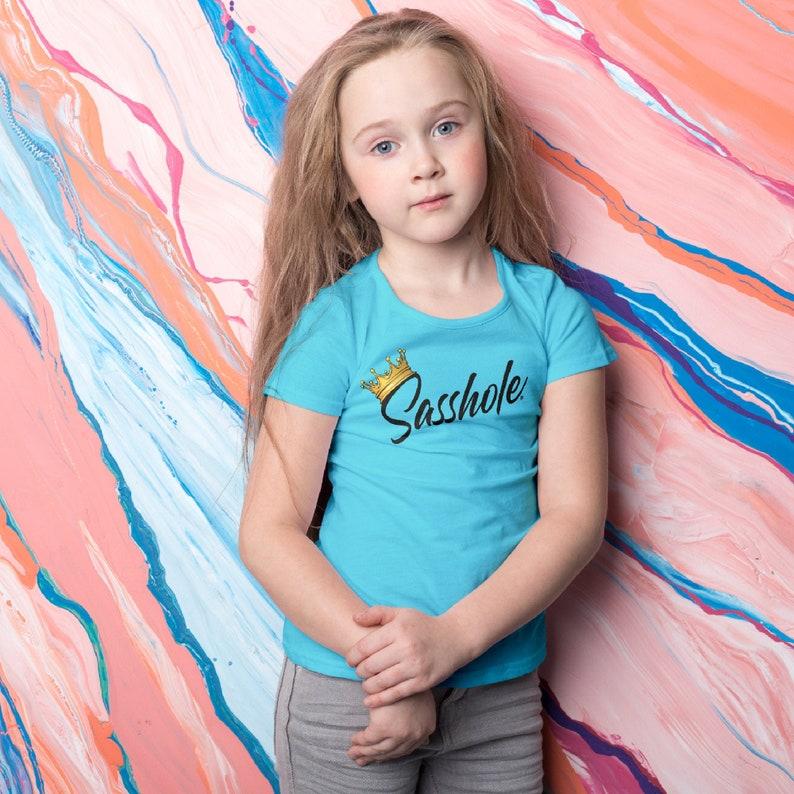SASSHOLE® Girl's Princess Tee Girl's Tshirt Funny image 0