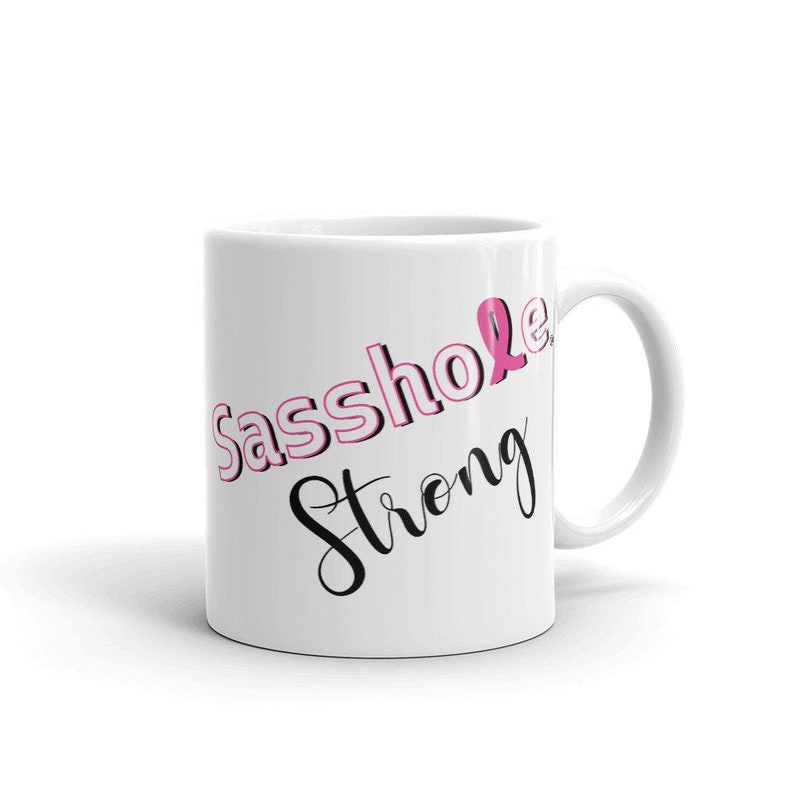 Sasshole® Strong Mug 11 Fluid ounces