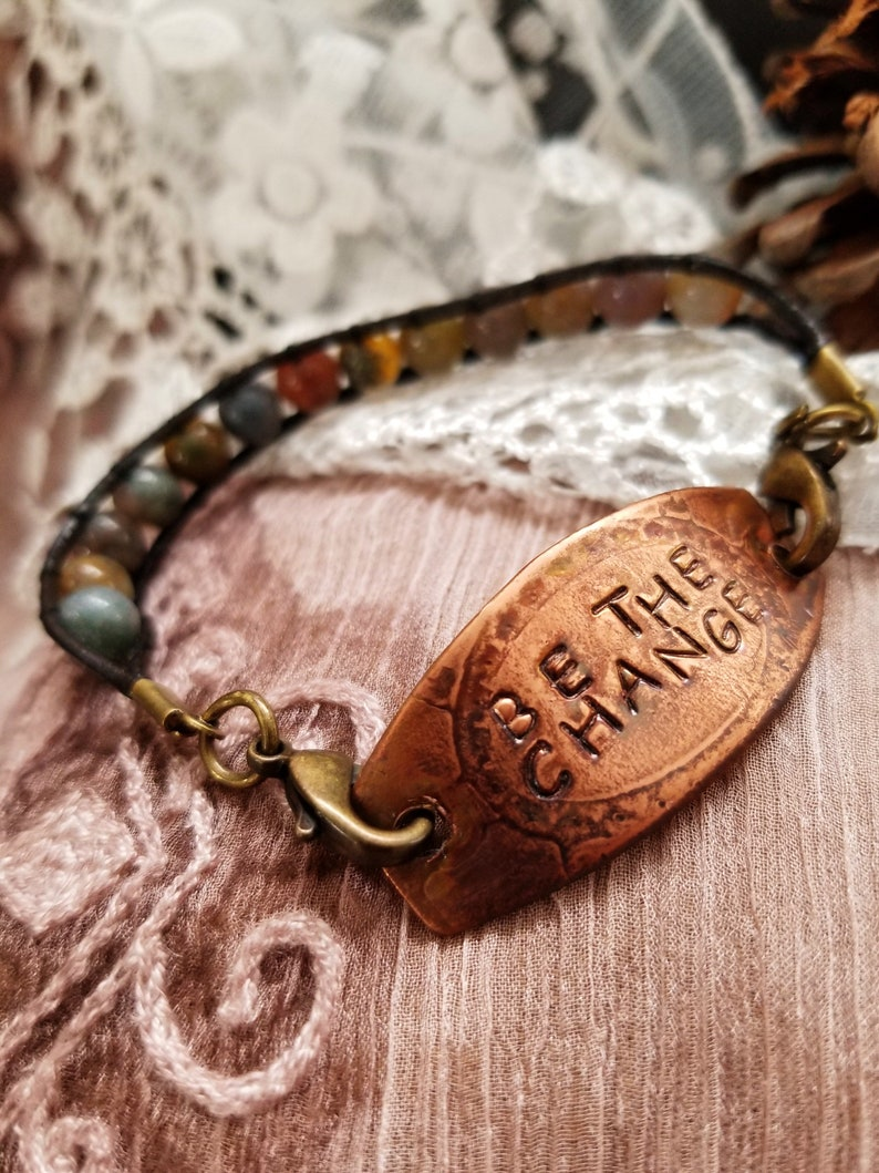 BE THE CHANGE Affirmation Men and Women Choice of Bracelet Indian Agate