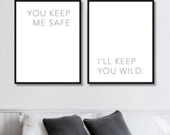 You Keep Me Safe ... I'll Keep You Wild Prints // Her Poster // Bedroom Decor // Minimalist Poster // Wall Decor For Couple // Bedroom Art