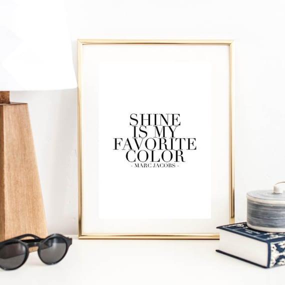 Shine est ma couleur préférée Marc Jacobs devis impression   Etsy 5eec627088aa