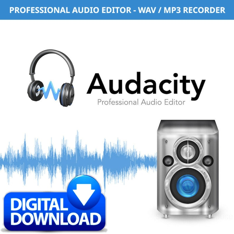 Audacity Pro Audio Editor and Recorder - Window PC and Mac - Wav / MP3 -  DIGITAL DOWNLOAD