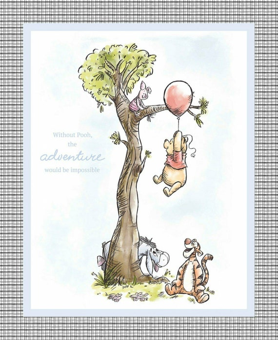 Disney Winnie the Pooh Without Pooh the Adventure Would be Impossible Tigger, Piglet, Eeyore 100% cotton fabric by the PANEL (SC942AA)