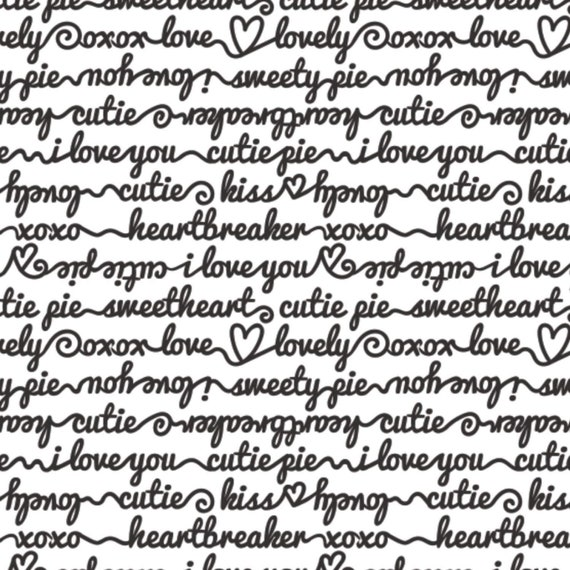 Love Fabric: Camelot Words of Affection Love Message Black and White Premium 100% cotton Fabric by the yard (CA1414KK)
