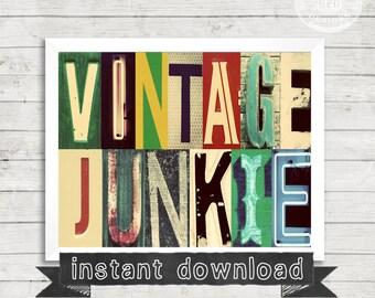 VINTAGE PRINTABLE, Vintage Junkie, Vintage Style, Vintage Letters, Alphabet Photography, Junkie, Words, Letters, Instant Download, Printable