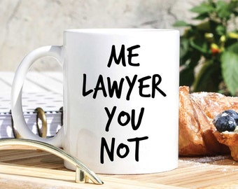 Funny Lawyer Mug - Lawyer Gifts - Advocate Gifts - Barrister Gifts- Attorney Gifts - Solicitor Gift - Lawyer Coffee Cup - Gifts  For Lawyers