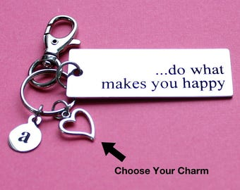 Personalized Inspirational Key Chain Do What Makes You Happy Stainless Steel Customized with Your Charm & Initial - K983