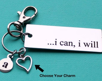 Personalized Inspirational Key Chain I Can, I Will Stainless Steel Customized with Your Charm & Initial - K864