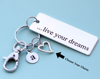 Personalized Inspirational Key Chain Live Your Dreams Stainless Steel Customized with Your Charm & Initial -K274
