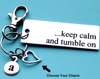 Personalized Gymnast Key Chain Keep Calm And Tumble On Stainless Steel Customized with Your Charm & Initial - K201