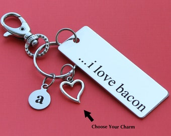 Personalized Bacon Key Chain I Love Bacon Stainless Steel Customized with Your Charm & Initial -K182
