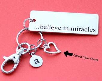 Personalized Inspirational Key Chain Believe in Miracles Stainless Steel Customized with Your Charm & Initial -K47