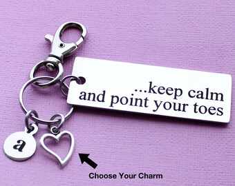 Personalized Dance Key Chain Keep Calm And Point Your Toes Stainless Steel Customized with Your Charm & Initial - K640