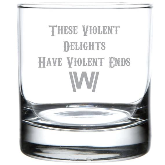 Violent Delights Westworld Laser Etched Tribute Glassware
