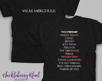 223c6e086029 Arya's List Valar Morghulis Front and Back Adult Tee Shirt Inspired by Game  of Thrones