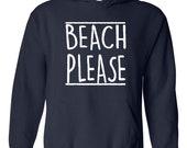 Beach Please Hawaii Cruise Resort Vacation Gift Unisex Hoodie Hooded Sweatshirt