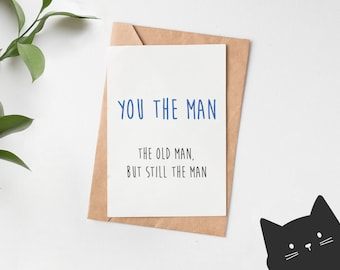 You The Man Funny Birthday Card For Dad