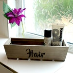 """Hair product organiser/caddy   Wooden storage box with the words """"hair"""" burnt in to wood using pyrography technique"""