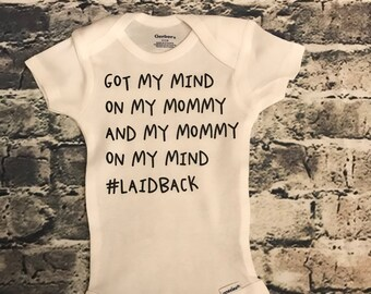 Got my mind on my mommy baby onesie // hip hop // funny baby onesie//Gerber Onesie